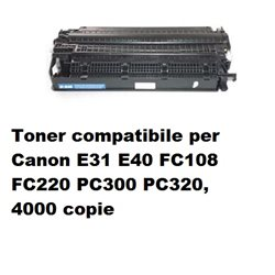 Toner compatibile per Canon E31 E40 FC108 FC220 PC300 PC320, 4000 copie