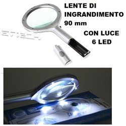 LENTE INGRANDIMENTO 90mm CON LUCE A 6 LED