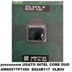 processore USATO INTEL CORE DUO AW80577P7450 E824B117 SLB54