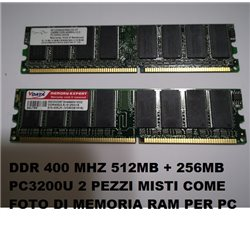 DDR PC3200U 400 MHZ 512MB + 256MB 2 PEZZI MISTI COME FOTO DI MEMORIA RAM PC