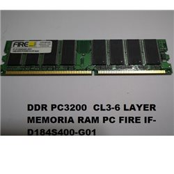 DDR PC3200 1GB CL3-6 LAYER MEMORIA RAM PC FIRE IF-D184S400-G01