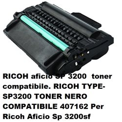 RICOH aficio SP 3200 toner compatibile. RICOH TYPE-SP3200 TONER NERO COMPATIBILE 407162 Per Ricoh Aficio Sp 3200sf