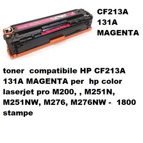 toner compatibile HP CF213A 131A MAGENTA per hp color laserjet pro M200, , M251N, M251NW, M276, M276NW - 1800 stampe