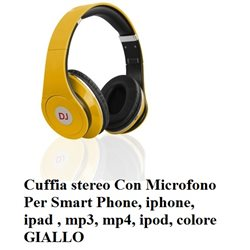 Cuffia stereo Con Microfono Smartphone, iphone, ipad , mp3, mp4, ipod, colore GIALLO