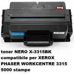 toner NERO X-3315BK compatibile per XEROX PHASER WORKCENTRE 3315 3325 5000 stampe