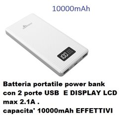 Batteria portatile power bank con 2 porte USB E DISPLAY LCD , max 2.1A , capacita' 10000mAh bianco