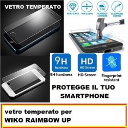 vetro temperato per WIKO RAIMBOW UP