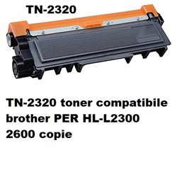 TN-2320 toner compatibile brother PER HL-L2300 2600 copie