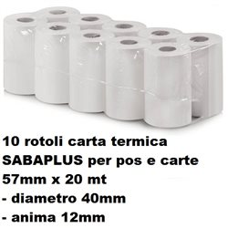 10 rotoli carta termica SABAPLUS per pos e carte  57mm x 20 mt -diametro 40mm - anima 12mm